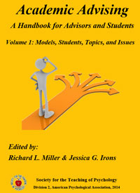 Academic Advising A Handbook for Advisors and Students Volume 1: Models, Students, Topics, and Issues